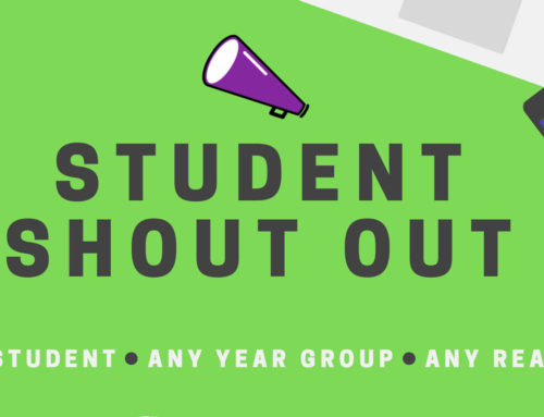 Student Shout Out – Friday 12th March