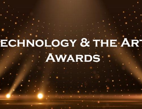 Technology & the Arts Awards
